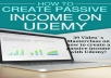 teach how to make passive income on Udemy