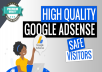drive 35000 high quality google adsense safe visitors
