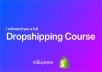 send you a full dropshipping course