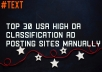 """About This Gig """"Before Ordering  Please Message Me If Yor Are Looking For 100 % Manually USA High Authority Classified Submission So I Can Go Over Exactly What Your Requirements Would Be """"  I Am Very Proficient In Off-Page Search Engine Optimization And Website/ Blog Promotion(Including Directory Submission, Article Submission, Social Bookmarking, And Classified Posting. I Feel Like I  Will Be Able To Handle Any Project You May Through At Me.   My Basic GIGs Are Below However, I Suggest Messaging Me First And I Want To Make Sure You Get Exactly What You Need.   I Like To Get To Work Incredibly Fast And I Am Able To Do a  Whole Hoard Of Things With Your Blog.  Looking Forward To Working On Your Project.   My Service Included :  All Ads Posting Manually Post In Given Cities Only No Software Use Posting Top Listed Classified USA Ads Site Only Post With Images Quick Response Fast Delivery Post High DA, PA Sites 100% Satisfaction Guaranteed Give You All Live Links"""