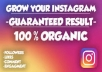We are team of expert on social media management. Therefore, we are pleased to inform you of part of our services of managing and getting you real and organic Instagram followers. Obviously, this is the only gig that offers real and organic Instagram followers that will also attract your target market.      We promise you that there wont be fake bots     Your overall engagement will grow     Niche relevant followers and     Increase your engagement.   Place your orders now. And we promise to deliver within 24 hours.