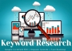 provide excellent SEO keyword research to rank fast