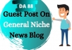 Publish Guest Post  On General Niche News Blog
