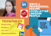 write professional resume, design cover letter and linkedin