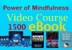give you power of mindfulness video course MRR,1500 ebook
