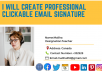 About This Gig:            Welcome to my Clickable HTML email signature gig. ✅ Are you looking for a Modern / Clean / Responsive / Professional / attractive / Clickable & editable email signature in your mail? Or for your Business/Office/Company staff?  ✅ I am here to design your professional email signature for your business. I can handle all your design requirements. I am offering the following services under this Gig: Professional look Input personal photo or Logo or Both (provided by client) Free Image Hosting Clickable social icon  Clickable email address Clickable location address Clickable website address. Source file