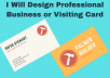 Design Professional Business or Visiting Card