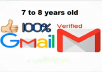 provide verified 7 to 8 years old Gmail accounts