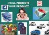 Share your product  on above 1 lakh subscribers in facebook group