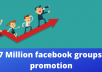 social media marketing is the best way of facebook group post. I will your any promote link or banding business for marketing share in 7 million facebook member.  I will reach in 100 active post of 7 million audience.