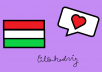 translate anything from English to Hungarian and vice versa