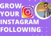professionally grow your followers on instagram page