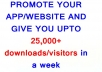 promote your apps or your mobile website and will give 5000-10000+ download/visitors in a week