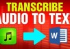 provide quality transcripts for any English audio or video
