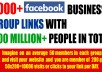 GIVE 7000+ FACEBOOK BUSINESS GROUP LINKS WITH 200 MILLION+ PEOPLE IN TOTAL