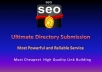 I will submit your website to 600 High quality PR-6 to PR-0 SEO friendly web directories. Directory submission is best off page seo method (strong one way backlink) if you would select high quality and reputed web directory listing. Multiple titles and Descriptions are allowed. I will create junk mail id for submitting your website for directory submission.  I have latest 2012 updated high quality, nice, and seo friendly web directory list (3000 +). My directory list contains most reputed,nice,and high quality web directories including PR-6,PR-5,PR-4,PR-3,PR-2,PR-1,PR-0. If you want 1500 Directory submission then buy 2 gigs. The most cheapest and reliable directory submission services in Gigbucks
