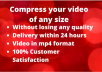 compress your large sized videos