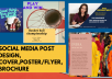 design 5 professional and attractive social media posts, Thumbnails and Posters