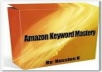 show you Amazon Keyword Mastery methods