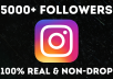 give 5,000 Real Instagram Followers, Non-drop, Lifetime Guarantee