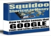 show you how to make Shortcut to Squidoo Money