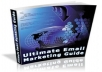 Give You My Ultimate Email Marketing Guide