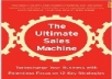 Show You The Ultimate Sales Machine methods
