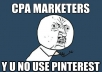 Show You how to Make money with CPA Pin It and Profit