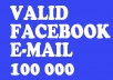 give you 106 344 real and working FACEBOOK email address collection