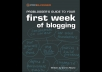 give you First Week of Blogging Final Ebook and 31 Days to Build a Better Blog Ebook of Darren Rowse within 24hrs