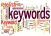Keyword research and provide most profitable keyword in any niche