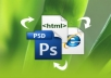 convert your psd to html,xhtml assignment and also do your css,javascript assignment