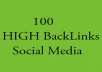 make 100 social media backlinks