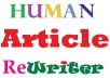humanly rewrite 3 of your 400-word niche articles guaranteed 100% uniquely rewritten contents