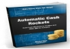 Show You Secret Methods How to Make Automatic Cash Rockets