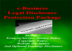 provide you an e-business legal disclousure protection package
