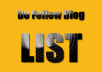 Give You a List of 3,000 DO Follow Blog Links