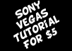 do a Sony Vegas Tutorial