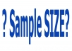 help you to determine sample size for your research