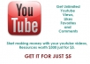 offer you youtube resources to get unlimited views, likes, subs, comments