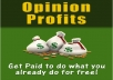 """give you guide """"Get Paid to do What you Already do for Free!"""""""