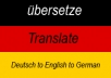 translate German to English or English to German up to 400 words usually within 24 hrs