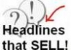 give you the 133 best and most powerful headlines ever written