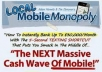 make you a Propietary of Local Mobile Monopoly Plus Three Mobile Methods