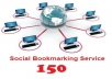 ★Social Bookmarking is one of the fastest acting SEO options currently available and is a must to rank your site quicker and higher in search engine.★ I will do social bookmarking for your link to 150 high PR sites within 24 hours! ★I will include PR8 sites also. ★ A detailed report will be sent to you in txt file. Note: ★★(Adult sites are not acceptable)