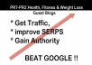 send you a list of 25 Pr7+pr2 Health,fitness and weight loss sites who accept free guest posts inc indepth SEOmoz, Alexa, Social media info