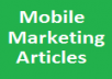 write a 500 Word Quality Article on Mobile Marketing