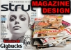 design MAGAZINE, Full Entrire pages, Cover to end, Highly Creative, Visual, professional layout 300dpi