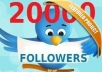 Get +20,000 [20k] TWITTER FOLLOWERs (Very Fast)