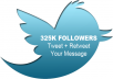Tweet your message + retweet your message to my Twitter Accounts with 226k Followers and 99k Followers